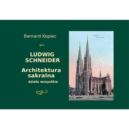 bernard kopiec Ludwig Schneider. Architektura sakralna album
