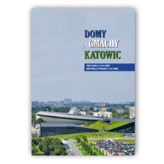 album domy i gmachy katowic