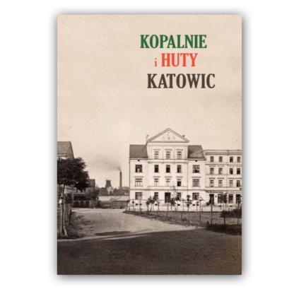 album kopalnie i huty katowic